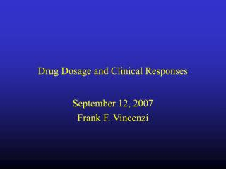 Drug Dosage and Clinical Responses