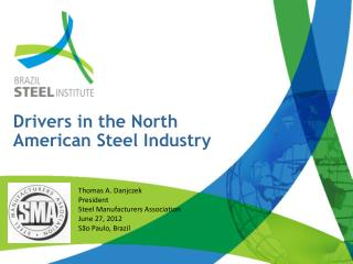 Drivers in the North American Steel Industry
