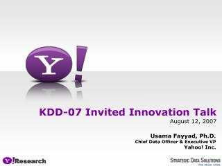 KDD-07 Invited Innovation Talk