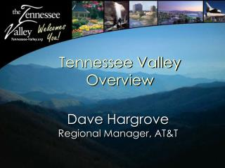 Tennessee Valley Overview