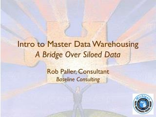 Intro to Master Data Warehousing A Bridge Over Siloed Data