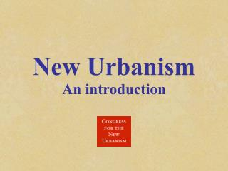 New Urbanism An introduction