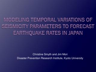 Modeling temporal variations of seismicity parameters to forecast earthquake rates in Japan