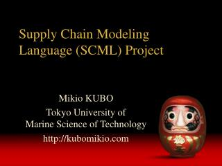 Supply Chain Modeling Language (SCML) Project