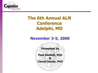 The 6th Annual ALN Conference Adelphi, MD  November 3-5, 2000