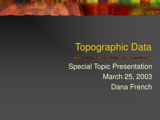 Topographic Data