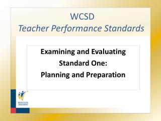 WCSD  Teacher Performance Standards