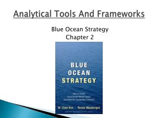 Analytical Tools And Frameworks