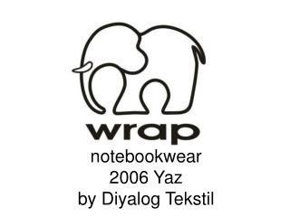 notebookwear 2006 Yaz by Diyalog Tekstil