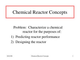 Chemical Reactor Concepts