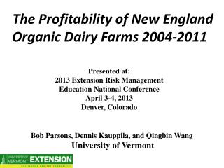 The  Profitability of New England Organic Dairy Farms  2004-2011