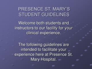 PRESENCE ST. MARY'S STUDENT GUIDELINES