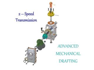 2 – Speed Transmission