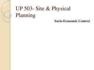 UP 503- Site & Physical Planning