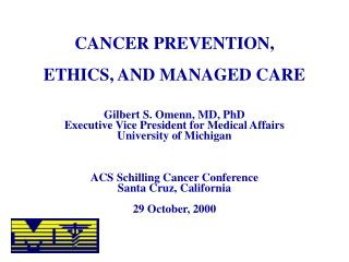 ADVANCES IN CANCER CARE AND CANCER PREVENTION WILL ARISE FROM: