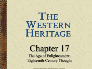 Chapter 17 The Age of Enlightenment: Eighteenth-Century Thought