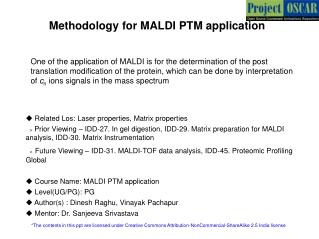 Methodology for MALDI PTM application