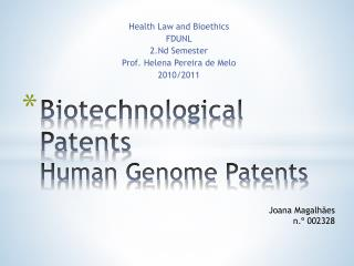 Biotechnological Patents Human Genome Patents