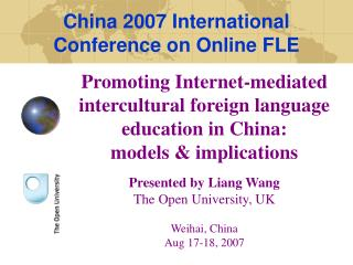 Promoting Internet-mediated intercultural foreign language education in China:  models & implications