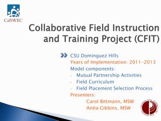 Collaborative Field Instruction and Training Project (CFIT)