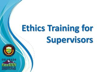 Ethics Training for Supervisors