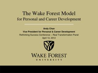 The Wake Forest Model for Personal and Career Development