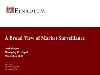 A Broad View of Market Surveillance