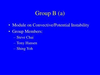 Group B (a)