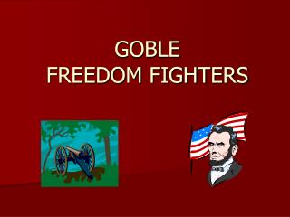 GOBLE  FREEDOM FIGHTERS