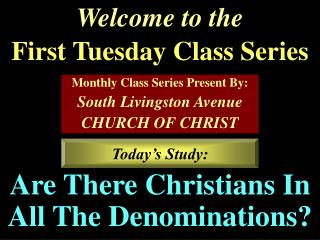 Welcome to the First Tuesday Class Series