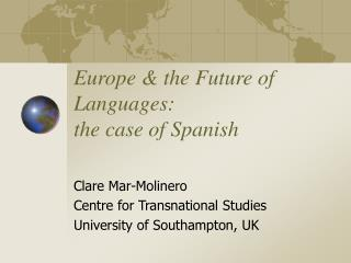 Europe & the Future of Languages: the case of Spanish