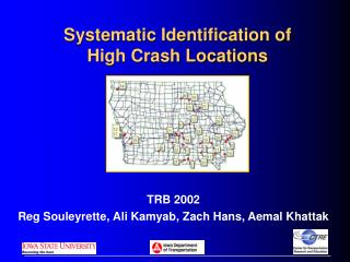 Systematic Identification of  High Crash Locations