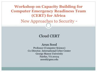 Workshop on Capacity Building for Computer Emergency Readiness Team (CERT) for Africa New Approaches to Security  -