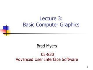 Lecture 3: Basic Computer Graphics