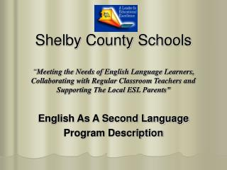 English As A Second Language Program Description