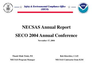 NECSAS Annual Report SECO 2004 Annual Conference November 17, 2004