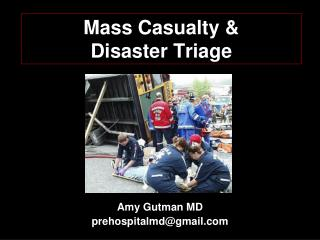 Mass Casualty &  Disaster Triage
