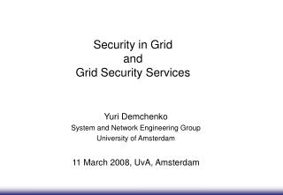 Security in Grid  and  Grid Security Services
