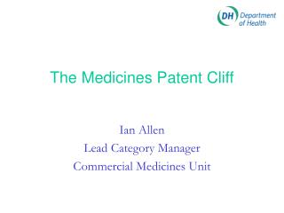 The Medicines Patent Cliff