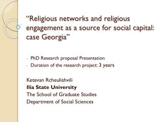 """Religious networks and religious engagement as a source for social capital: case Georgia"""