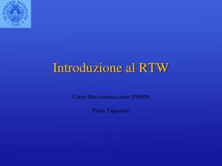 Introduzione al RTW