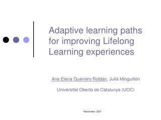 Adaptive learning paths for improving Lifelong Learning experiences