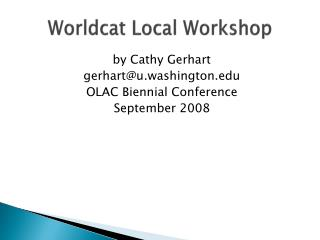 Worldcat  Local Workshop