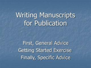 Writing Manuscripts for Publication