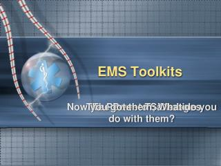 EMS Toolkits