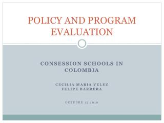 POLICY AND PROGRAM EVALUATION