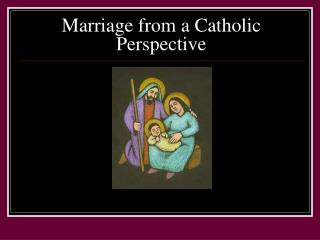 Marriage from a Catholic Perspective