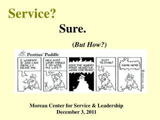 Service? 			 Sure. ( But How?)
