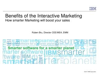 Benefits of the Interactive Marketing How smarter Marketing will boost your sales