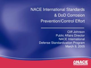 NACE International Standards & DoD Corrosion Prevention/Control Effort